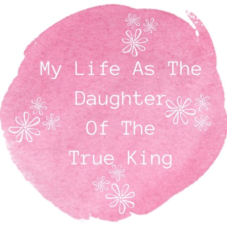 my-life-as-the-daughter-of-the-true-king