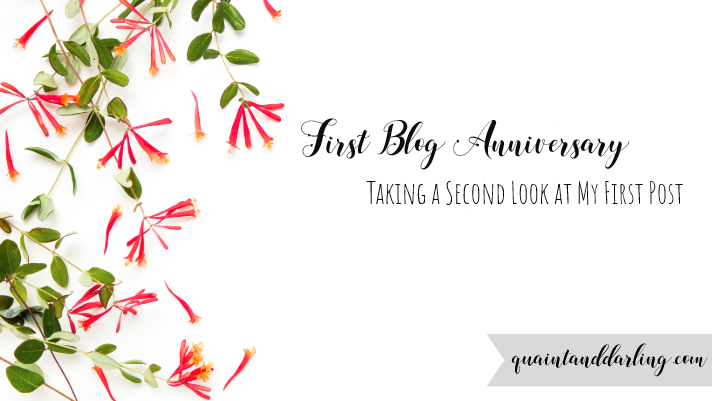 First Blog Anniversary: Taking a Second Look at My First Post