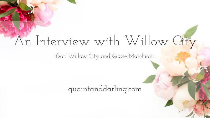 An Interview with Willow City (feat. Willow City, Gracie Marchiani)
