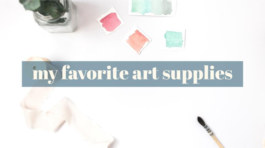 favorite art supplies