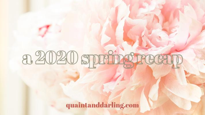 a 2020 springrecap