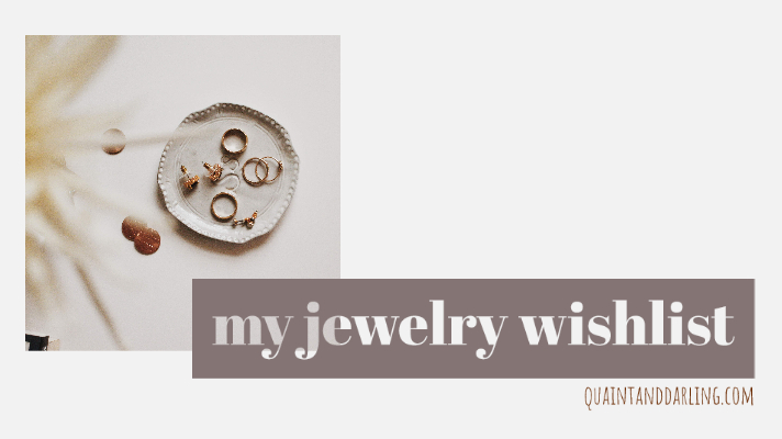 my jewelry wishlist